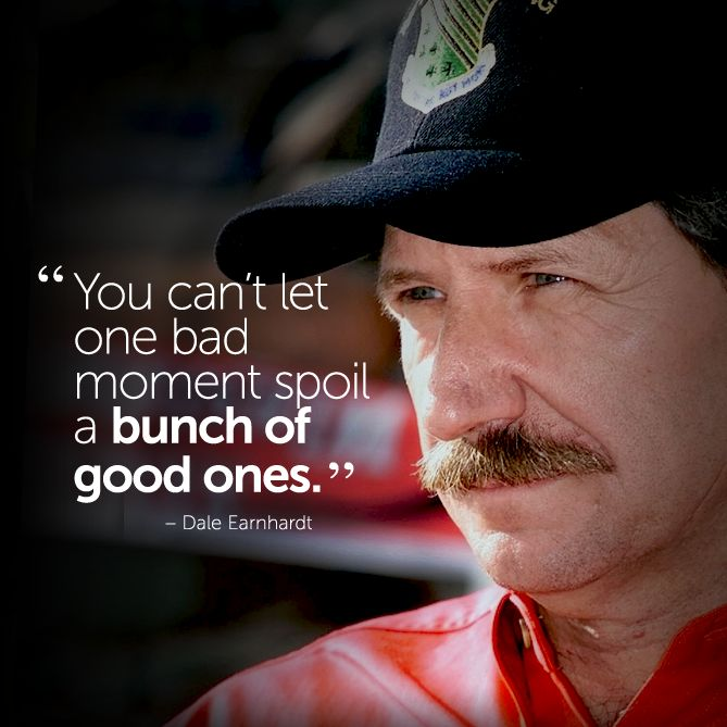 Dale Earnhart Quote
