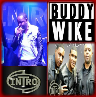 """Featured Artist Clinton """"Buddy"""" Wike From Music Group Intro"""